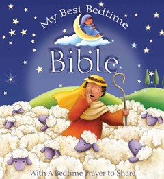 My Best Bedtime Bible - With a Bedtime Prayer to Share