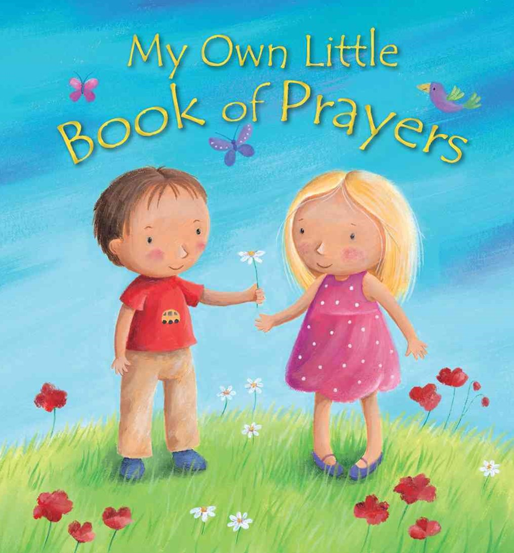 My Own Little Book of Prayers
