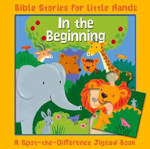 In the Beginning - Bible Stories for Little Hands