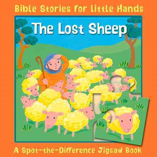 The Lost Sheep and Other Bible Stories for Little Hands