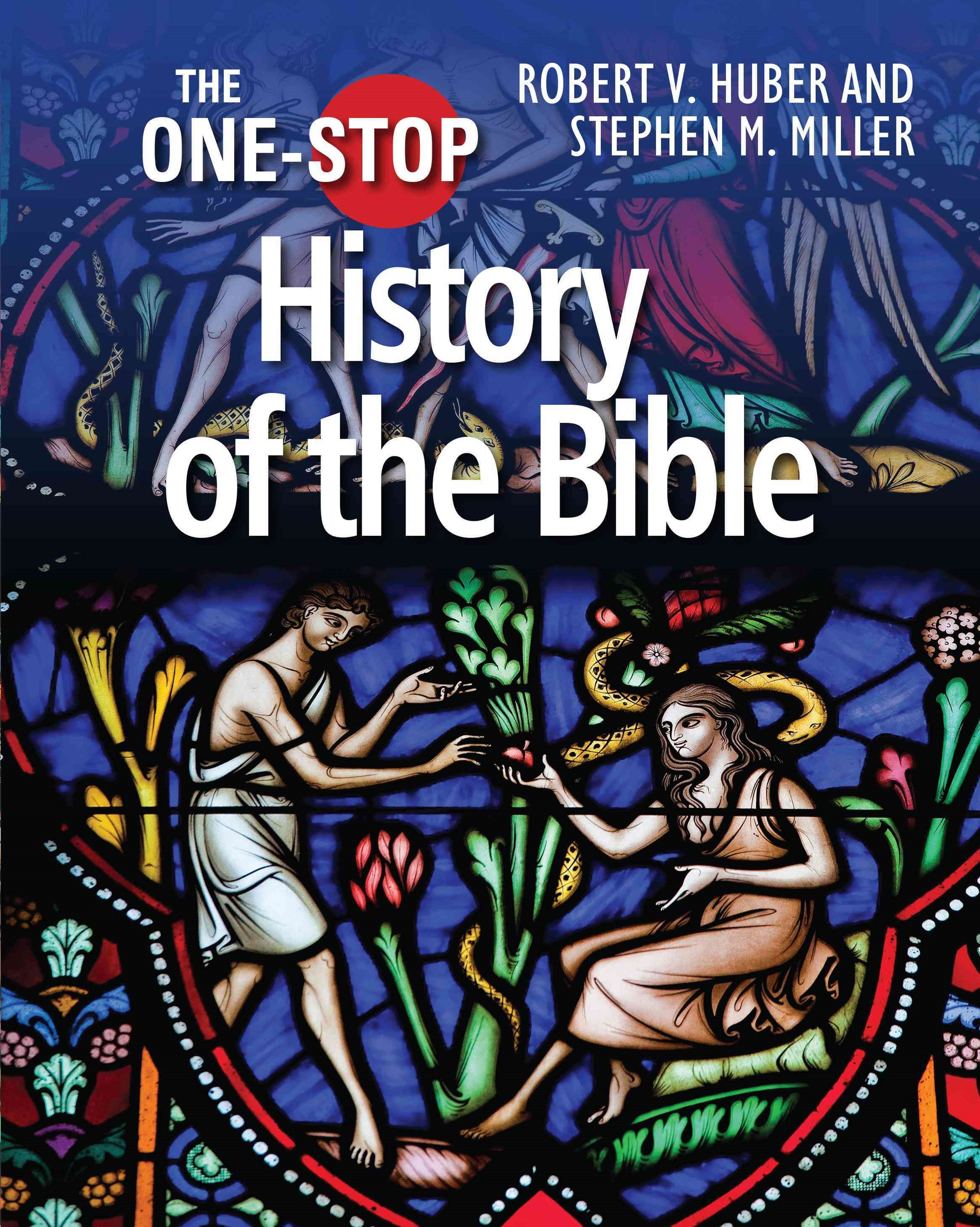One-Stop History of the Bible