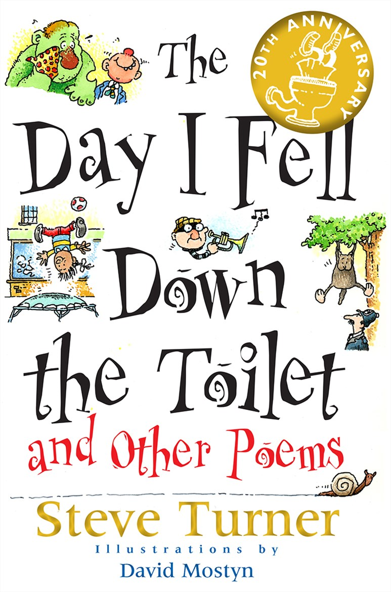 The Day I Fell Down the Toilet and Other Poems