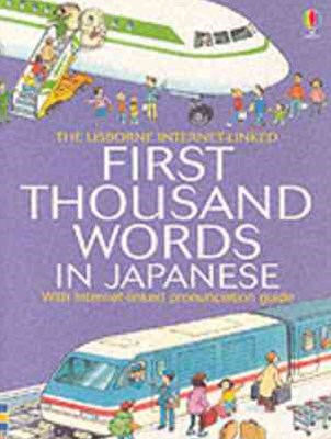 The Usborne First Thousand Words in Japanese