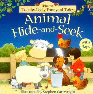 Touchy-Feely Farmyard Tales Animal Hide-and-Seek by Stephen Cartwright, Heather Amery (9780746055755) - HardCover - Non-Fiction Animals