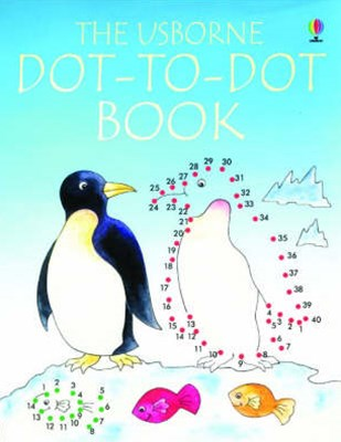 The Usborne Dot-to-Dot Book