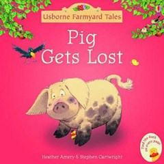Pig Gets Lost