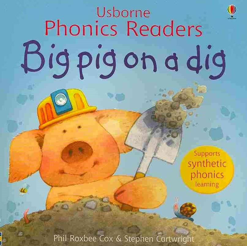 Big Pig On A Dig Phonics Reader