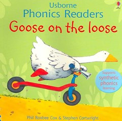 Goose On The Loose Phonics Reader