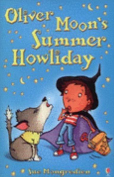Oliver Moon's Summer Howliday