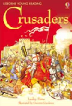 The Story of the Crusaders