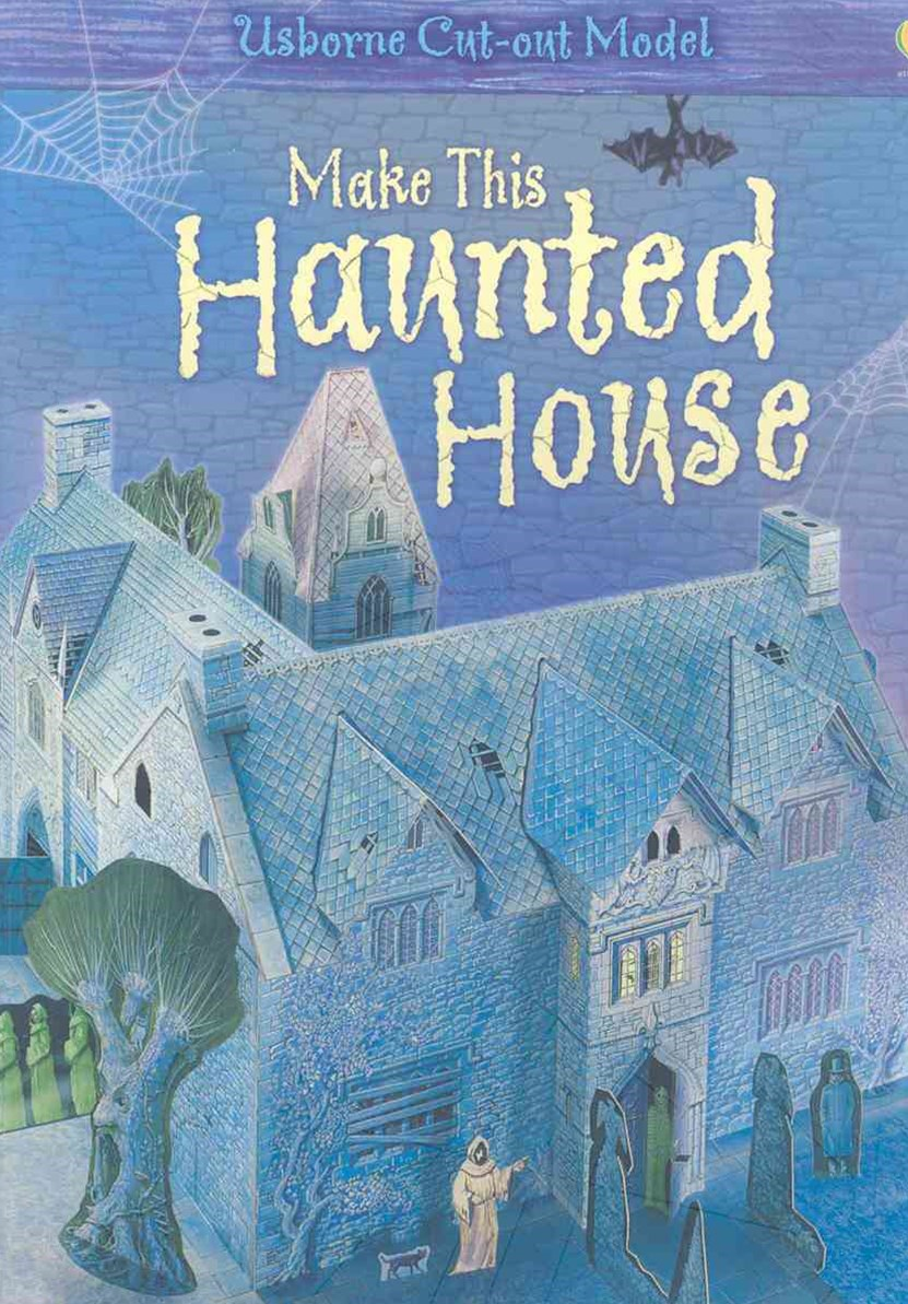 Make This Haunted House Usborne Cut-Out Model