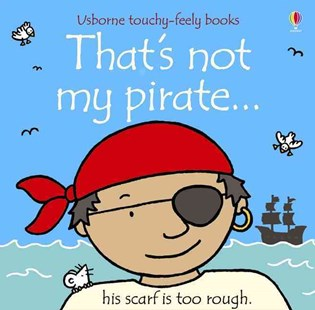 That's Not My Pirate - Children's Fiction Early Readers (0-4)