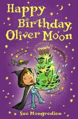 Happy Birthday Oliver Moon