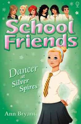 School Friends: Dancer at Silver Spires