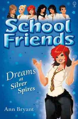 School Friends: Dreams at Silver Spires