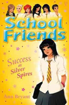 School Friends: Success at Silver Spires