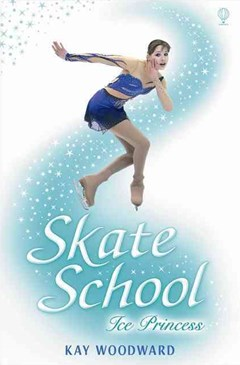 Skate School: Ice Princess