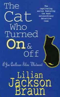 The Cat Who Turned On & Off (The Cat Who  Mysteries, Book 3)