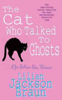 The Cat Who Talked to Ghosts (The Cat Who  Mysteries, Book 10)