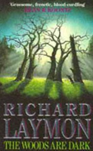 The Woods are Dark by Richard Laymon (9780747235507) - PaperBack - Horror & Paranormal Fiction