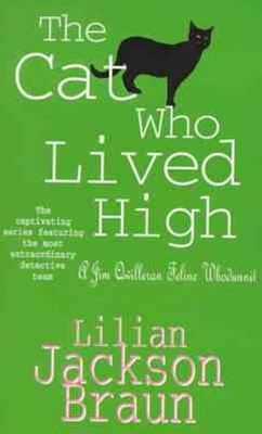 The Cat Who Lived High (The Cat Who  Mysteries, Book 11)