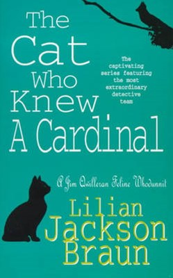 The Cat Who Knew a Cardinal (The Cat Who  Mysteries, Book 12)