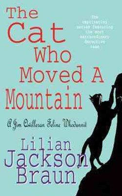 The Cat Who Moved a Mountain (The Cat Who  Mysteries, Book 13)