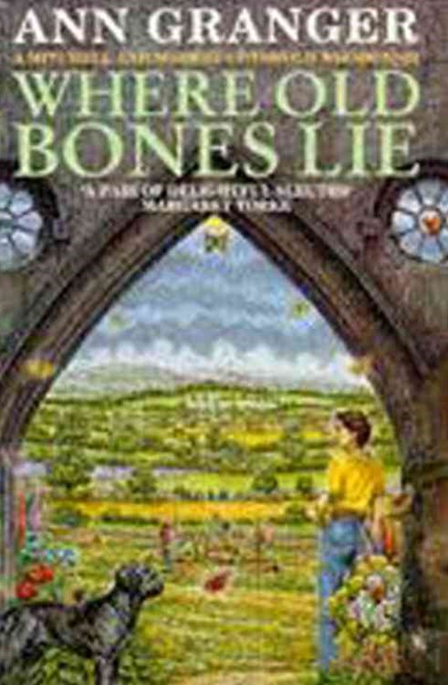 Where Old Bones Lie (Mitchell & Markby 5)