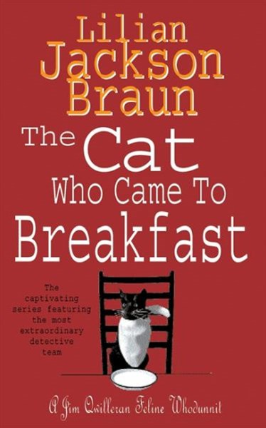 The Cat Who Came to Breakfast (The Cat Who  Mysteries, Book 16)