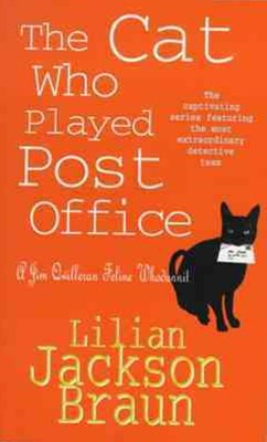 The Cat Who Played Post Office (The Cat Who  Mysteries, Book 6)