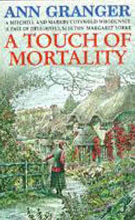 A Touch of Mortality (Mitchell & Markby 9)