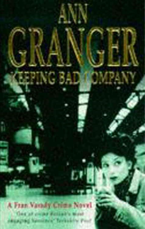 Keeping Bad Company (Fran Varady 2)