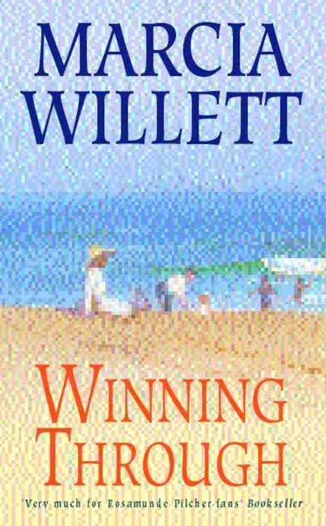 Winning Through (The Chadwick Family Chronicles, Book 3)