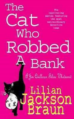 The Cat Who Robbed a Bank (The Cat Who  Mysteries, Book 22)