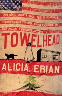 Towelhead by Alicia Erian (9780747267041) - PaperBack - Modern & Contemporary Fiction General Fiction