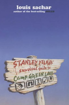 Stanley Yelnats Survival Guide to Camp Green Lake