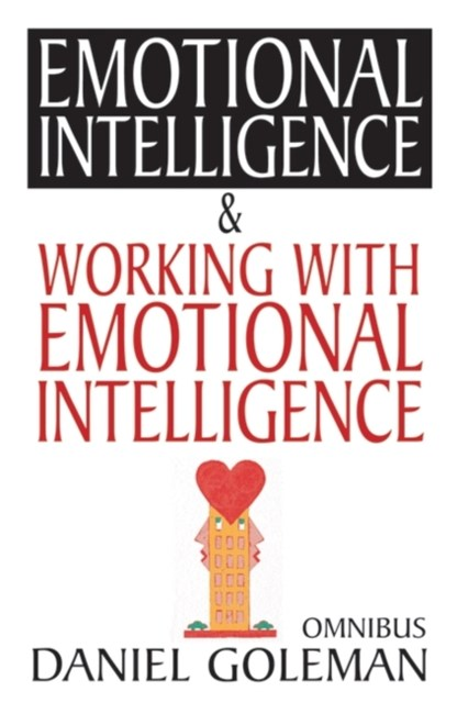 Emotional Intelligence and Working with Emotional Intelligence