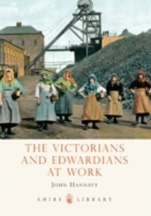 (ebook) Victorians and Edwardians at Work - History European