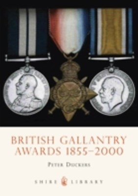 British Gallantry Awards 1855-2001