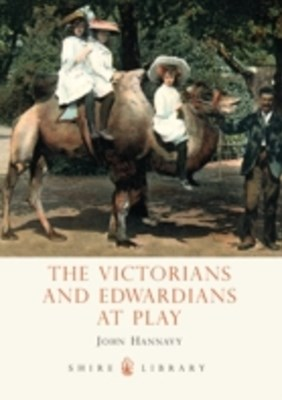 Victorians and Edwardians at Play
