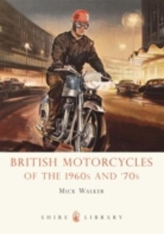 British Motorcycles of the 1960s and