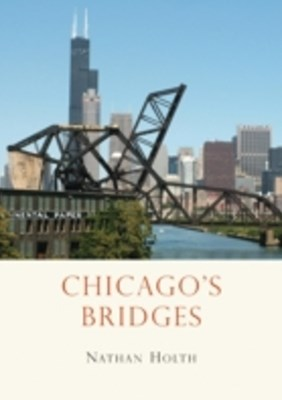 Chicago's Bridges