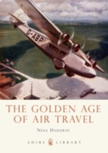 (ebook) Golden Age of Air Travel - Business & Finance Organisation & Operations