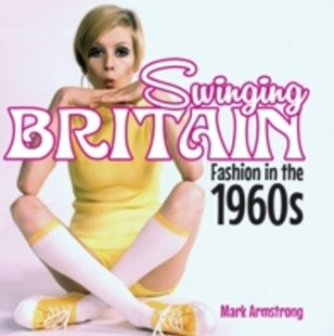 (ebook) Swinging Britain - Art & Architecture Fashion & Make-Up