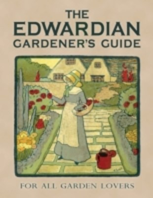 (ebook) Edwardian Gardener's Guide