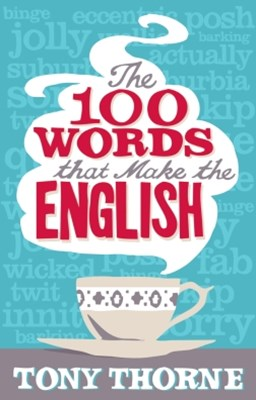 The 100 Words that Make the English