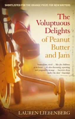 (ebook) The Voluptuous Delights of Peanut Butter and Jam