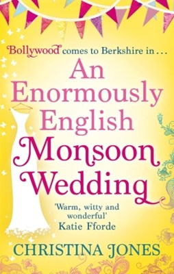 An Enormously English Monsoon Wedding