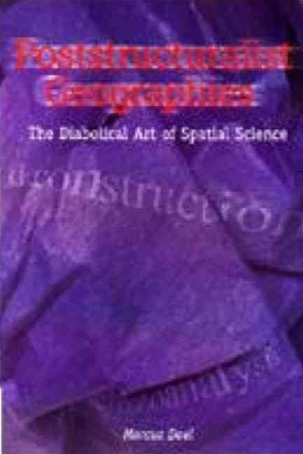 Poststructuralist Geographies
