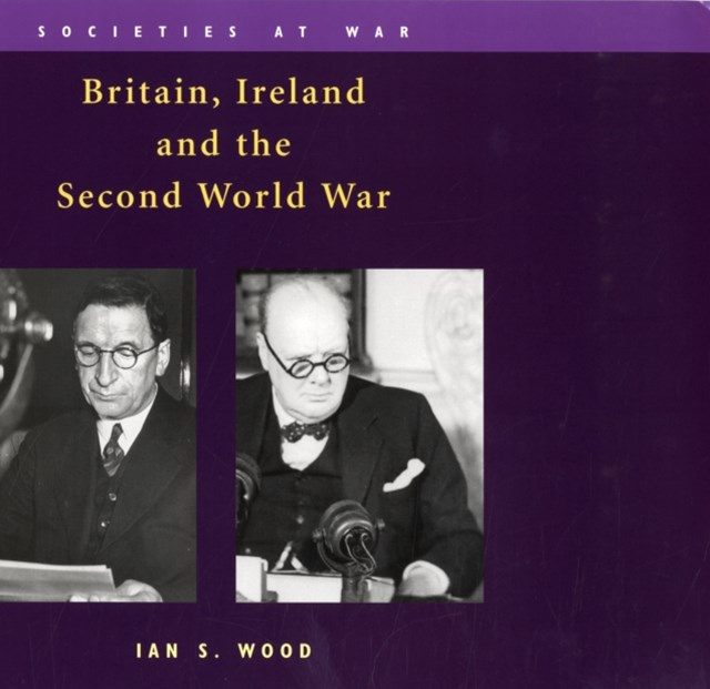 Britain, Ireland and the Second World War